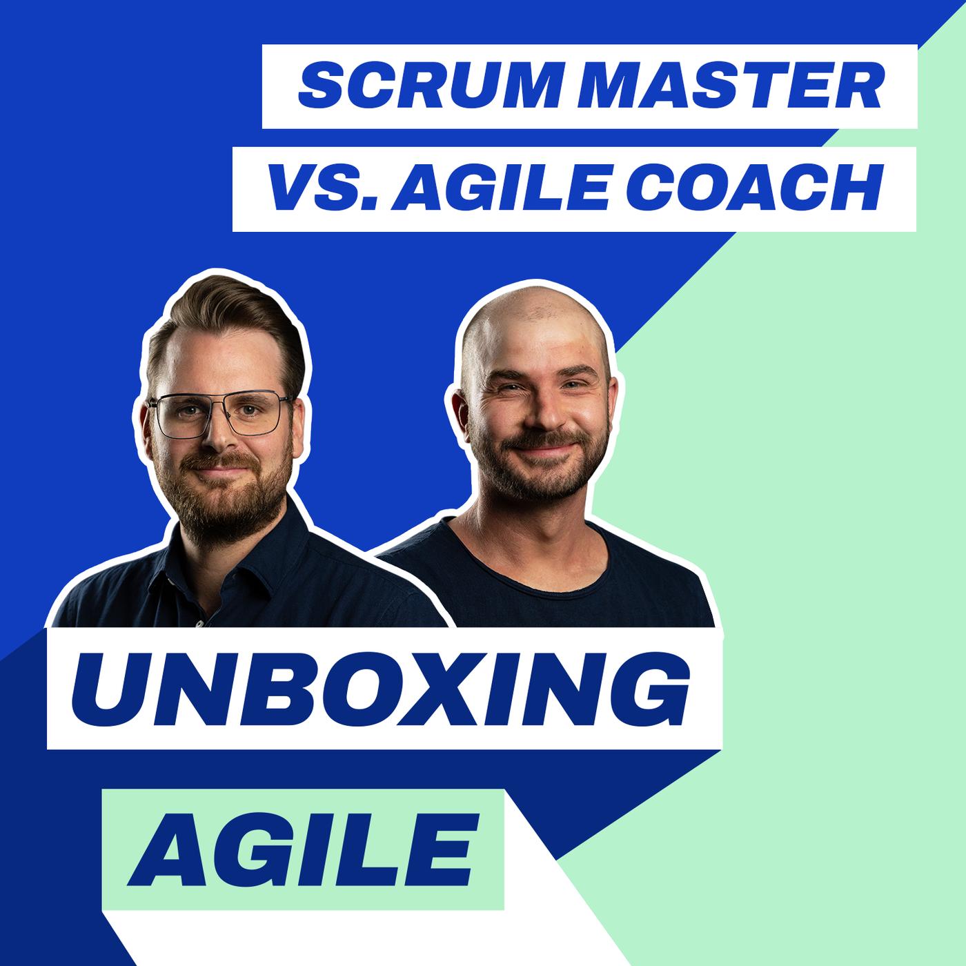 UA057 - Scrum Master vs. Agile Coach: Die Jobs im Vergleich