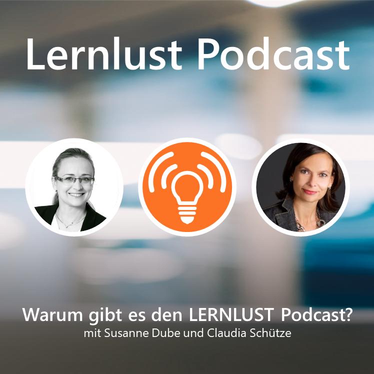 LERNLUST #1 // Warum gibt es den LERNLUST Podcast?