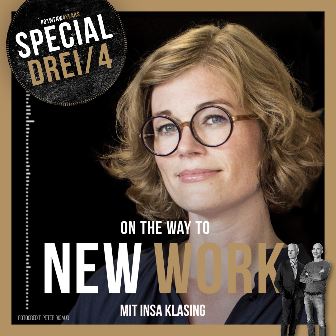 """#263 mit Insa Klasing, Co-Founder, Co-CEO TheNextWe, Young Global Leader, Autorin """"Der 2-Stunden Chef"""""""