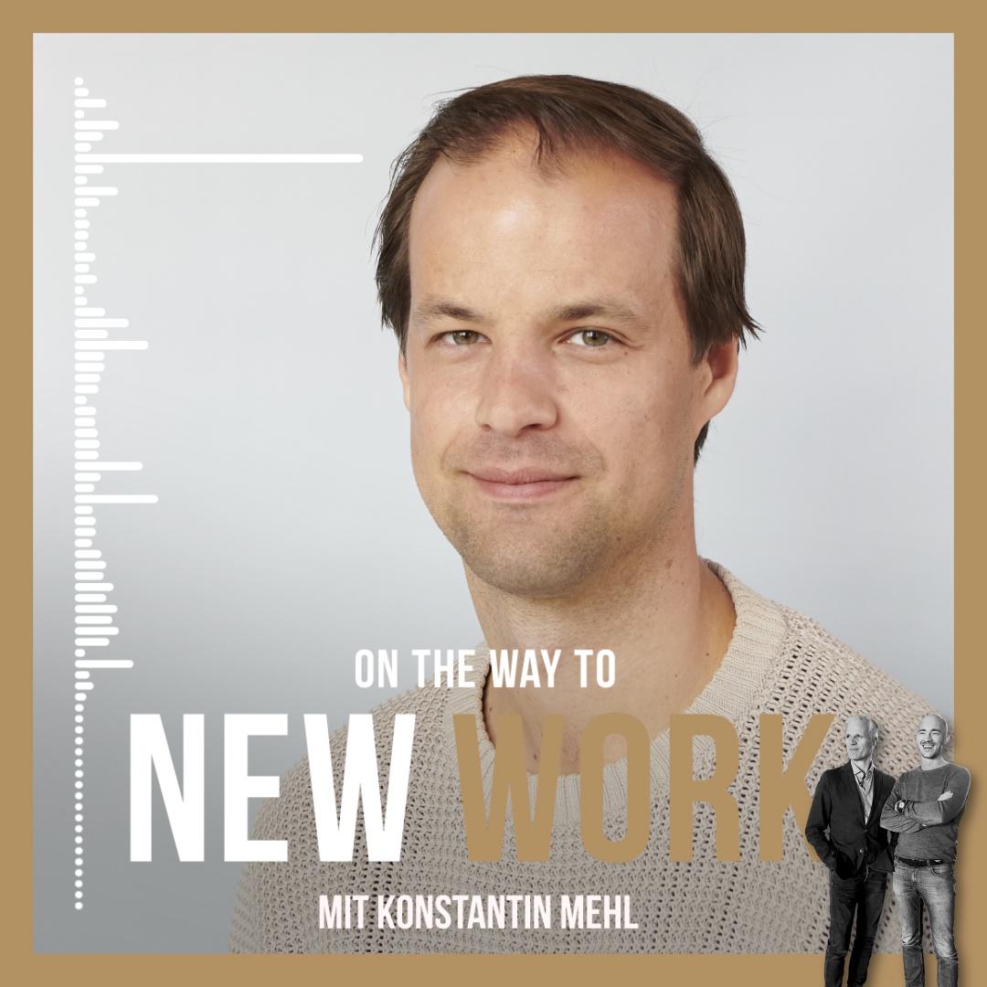#266 mit Konstantin Mehl, Founder und CEO Kaia Haelth, Founder und Ex-CEO foodora, Angel Investor