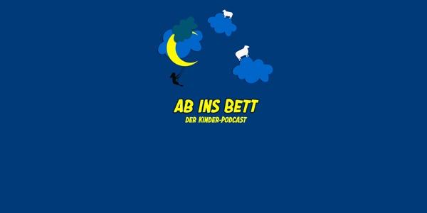 Ab ins Bett - Die tägliche Gute Nacht Geschichte