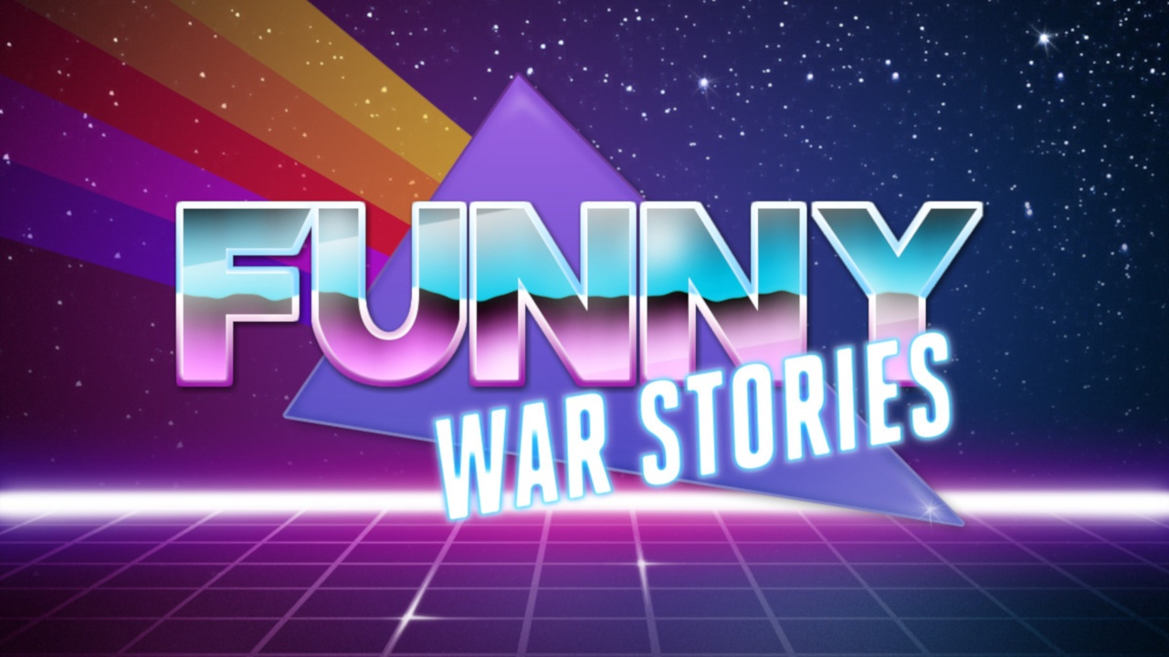 Funny war stories