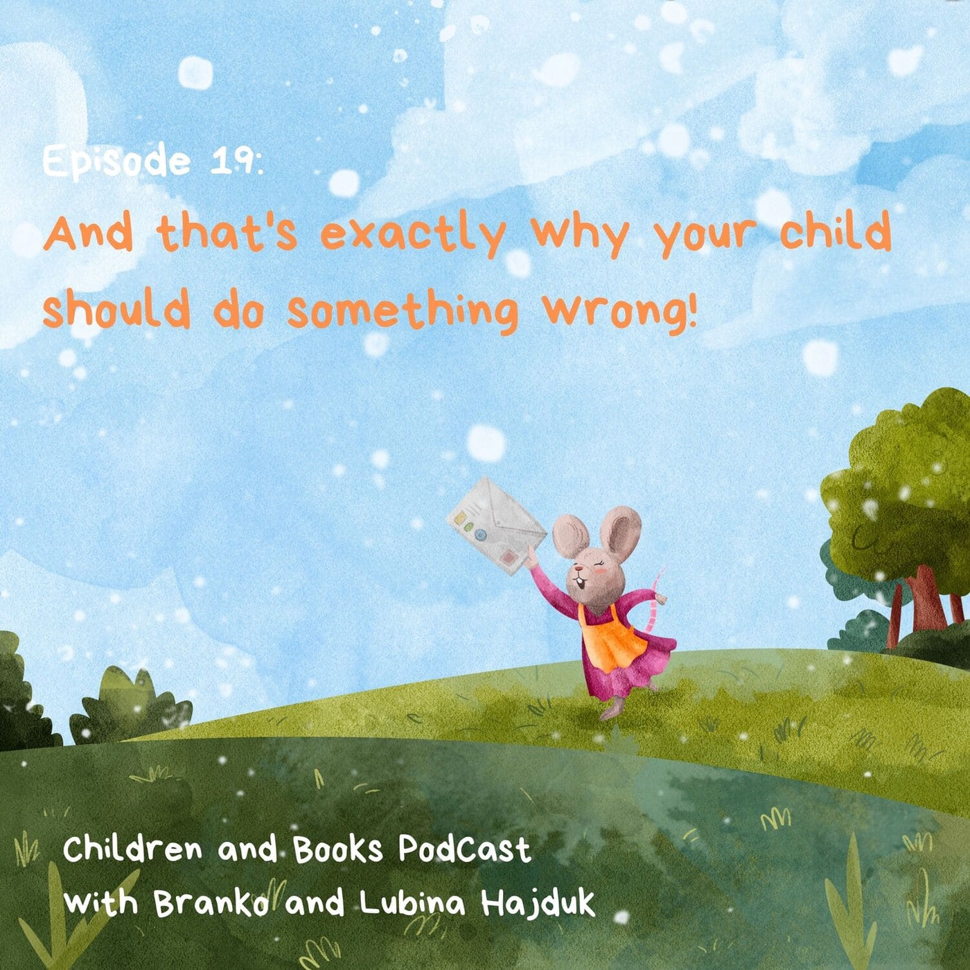 And that's exactly why your child should do something wrong! - Children and books