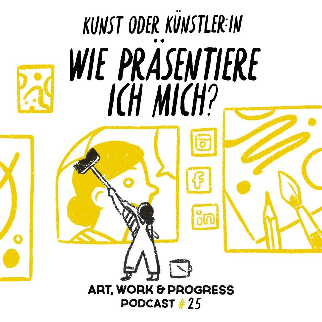 Kunst oder Künstler:in –Wie präsentiere ich mich?