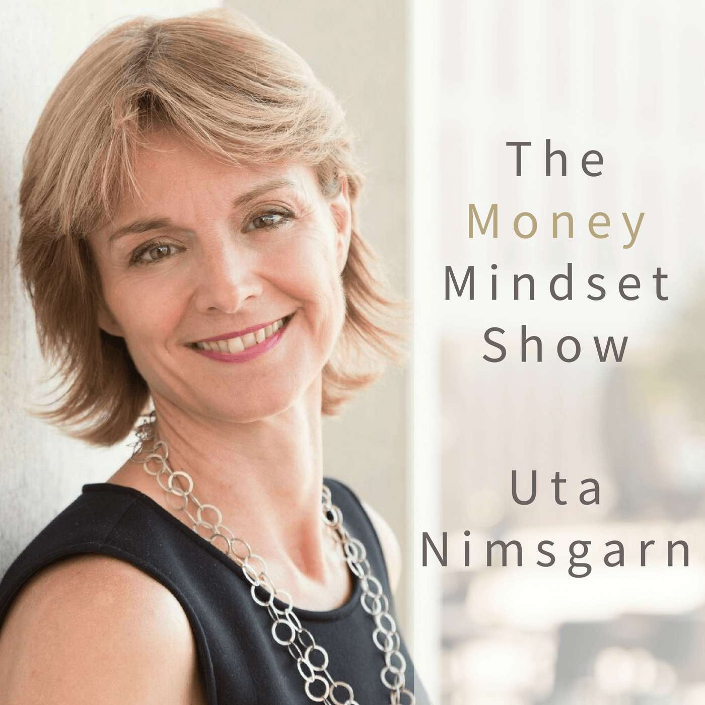 Uta-Nimsgarn. The Money-Mindset Show
