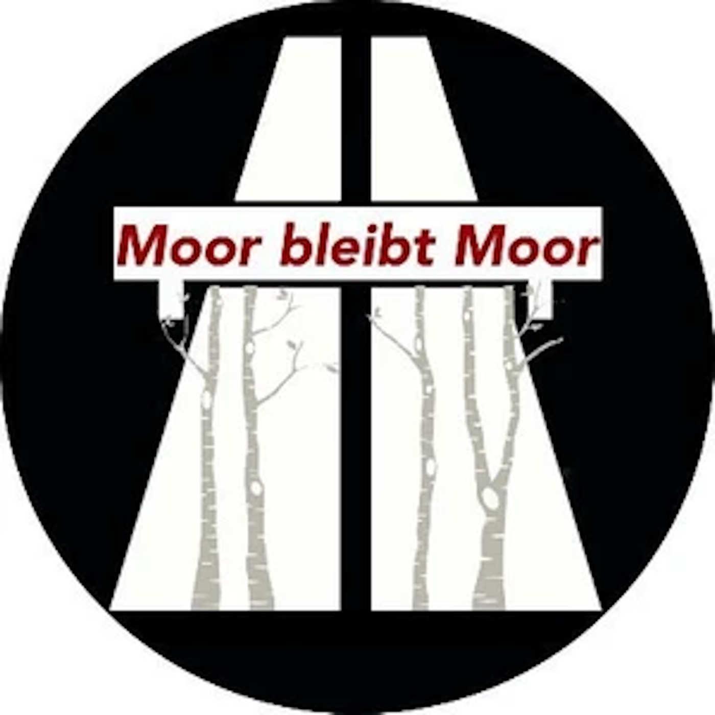 Moor bleibt Moor