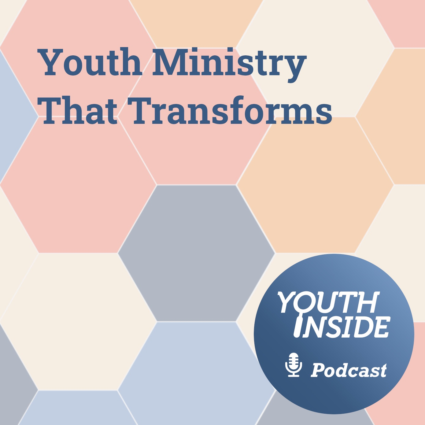 Youth Ministry That Transforms 1/3