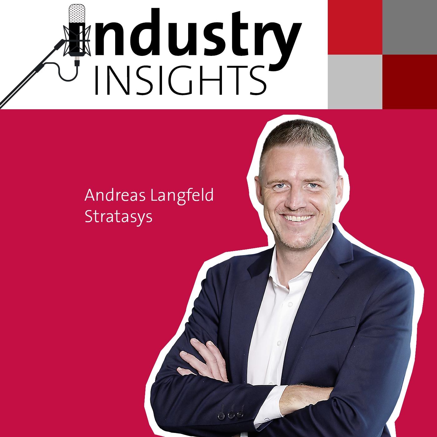 Stratasys-Europa-Chef Andreas Langfeld über Mitarbeiterführung und die Zukunft des 3D-Drucks