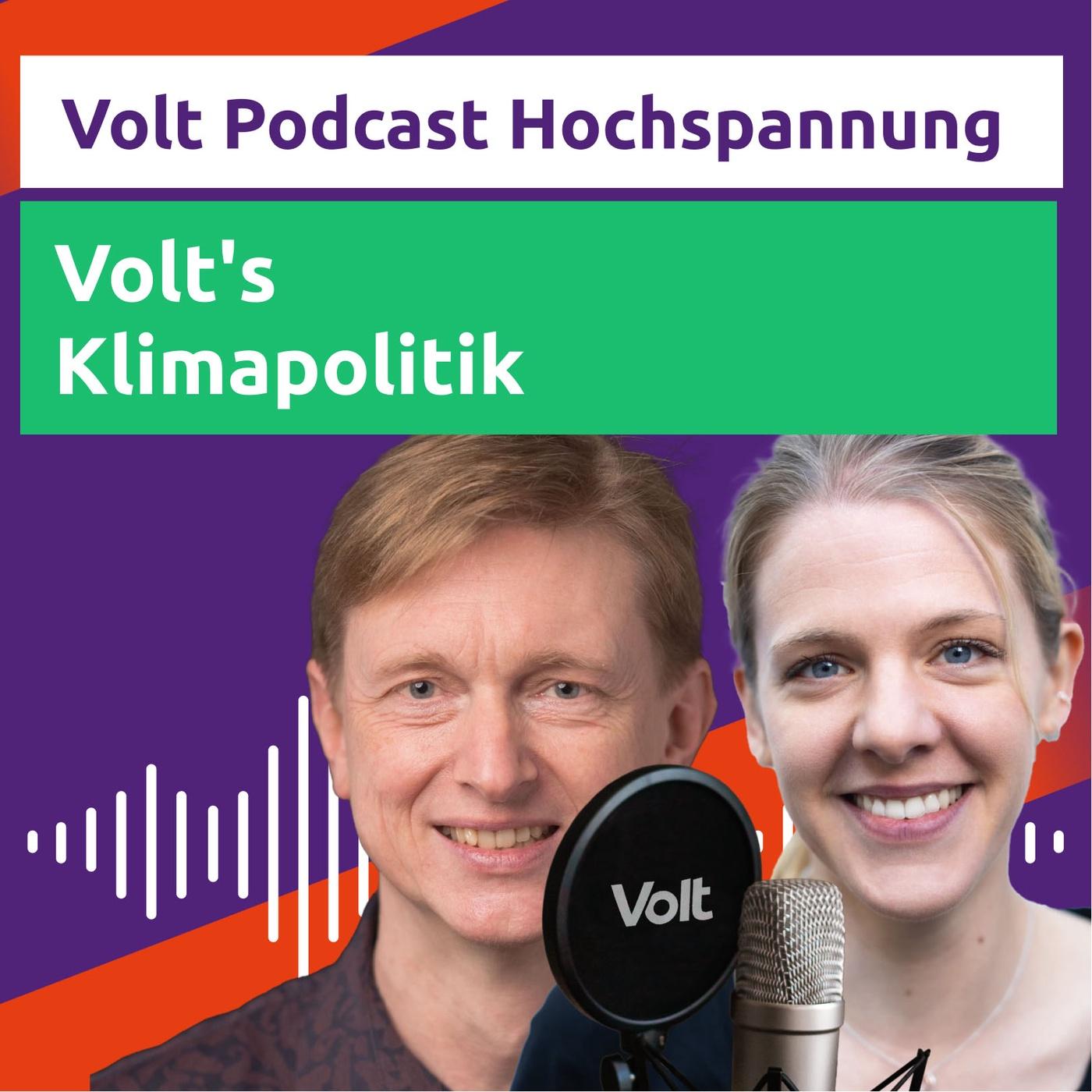 #Wahlprogrammfolge: Volts Klimapolitik - mit Rebekka und Hans-Günter - Hochspannung Podcast
